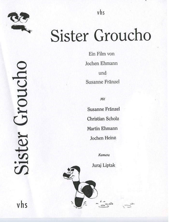 Sister Groucho - Ein Film von Jochen Ehmann und Susanne Horizon Fränzel